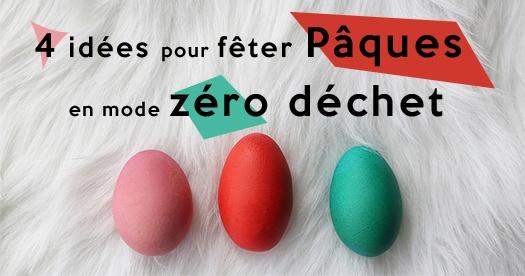 Fêter Pâques en mode zéro déchet